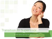 The Transition to Supervisor
