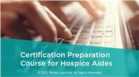 Certification Preparation Course for Hospice Aides