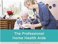 The Professional Home Health Aide