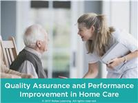 Quality Assurance and Performance Improvement in Home Care